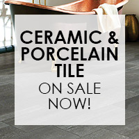 Ceramic & Porcelain Tile on sale now